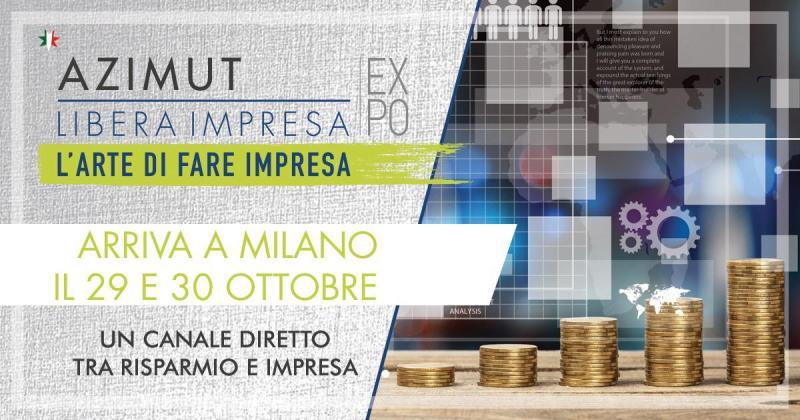 SAVE THE DATE: 29 ottobre 2019 AZIMUT LIBERA IMPRESA EXPO – MILANO